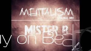 What is Mentalism?